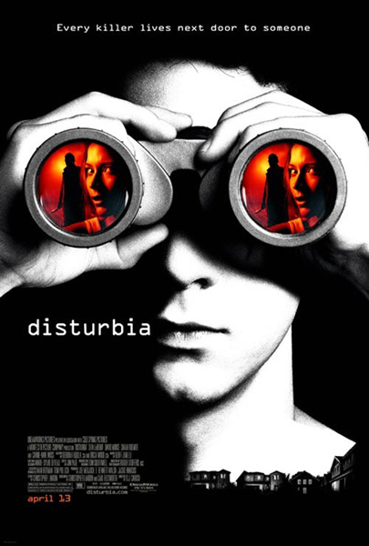 Disturbia The Movie. Disturbia Movie Poster