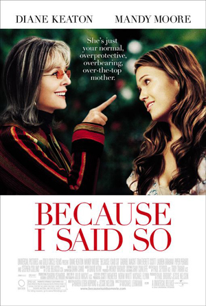 because-i-said-so-dvd-release-5-8-07.jpg